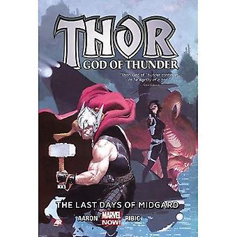 Thor: God of Thunder Volume 4: The Last Days of Midgard (Marvel Now) (Thor: God of Thunder: Marvel Now!)