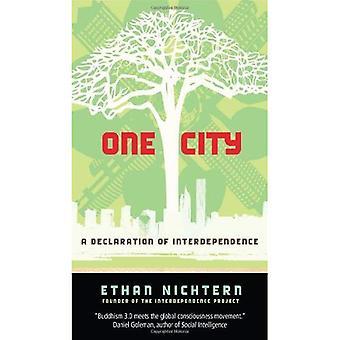 Une ville: Une déclaration d'interdépendance