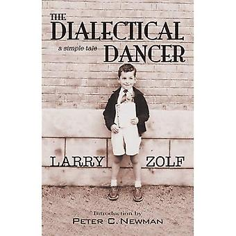 The Dialectical Dancer