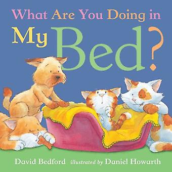 What Are You Doing in My Bed? (Little Tiger Mini Hardbacks)
