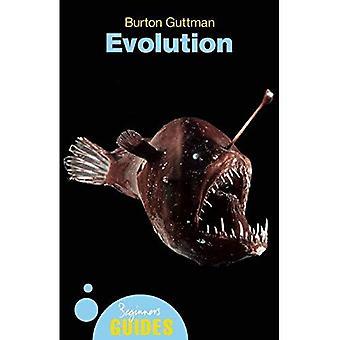 Evolution: A Beginner's Guide (Beginners Guides): A Beginner's Guide (Beginner's Guides): A Beginner's Guide (Beginner's Guides)