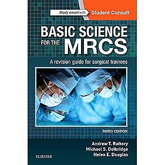 Les sciences fondamentales pour les MRC: un guide de révision pour les stagiaires de la chirurgie