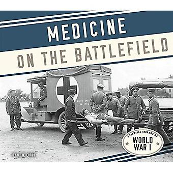 Medicine on the Battlefield (Essential Library of World War I)