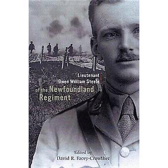 Lieutenant Owen William Steele von Neufundland Regiment - Tagebuch einer