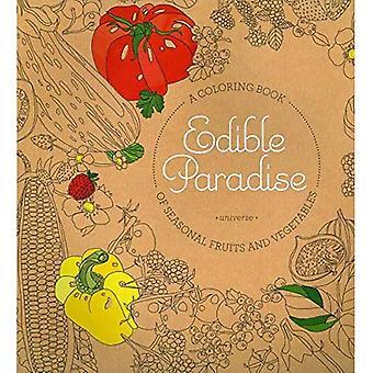 Comestible Paradise: Un livre à colorier de légumes et de Fruits de saison