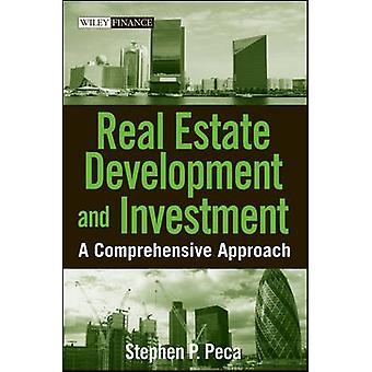Sviluppo immobiliare e degli investimenti A approccio globale di Peca & Stephen P.