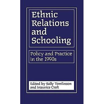 Ethnic Relations and Schooling by Tomlinson & Sally