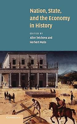 Nation State and the Economy in History by Teichova & Alice
