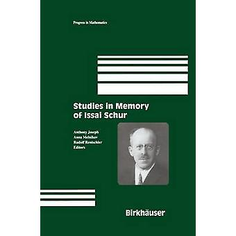 Studies in Memory of Issai Schur by Joseph & Anthony