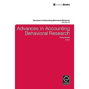 Advances in Accounting in Behavioural Research by Arnold & Vicky