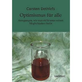 Optimismus Fur Alle by Dethlefs & Carsten