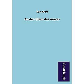 An Den Ufern Des Araxes by Aram & Kurt