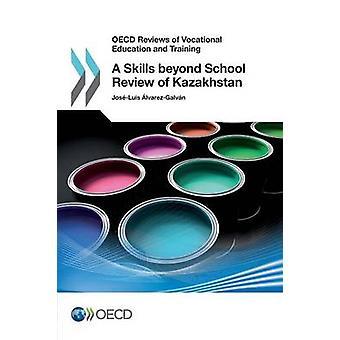 Comentários da OCDE, de ensino e formação um habilidades além da revisão de escola do Cazaquistão pela OCDE