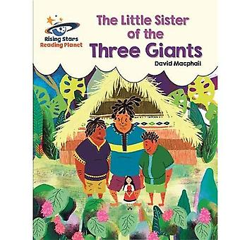 Reading Planet - The Little Sister of the Three� Giants - White: Galaxy (Rising Stars Reading Planet)
