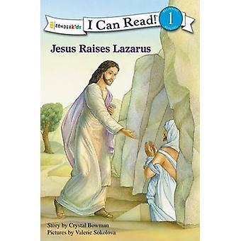 Jesus Raises Lazarus by Crystal Bowman - Valerie Sokolova - 978031072