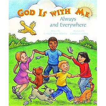 God Is with Me Always and Everywhere by Cornelia Mary Bilinsky - Cand