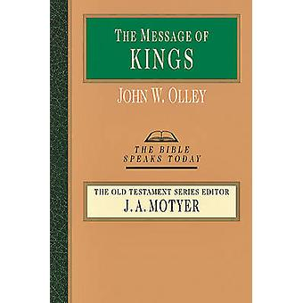 The Message of Kings by John W Olley - 9780830824359 Book