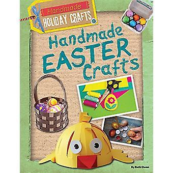 Handmade Easter Crafts by Ruth Owen - 9781482460834 Book