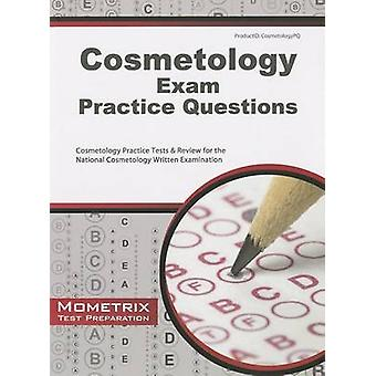 Cosmetology Exam Practice Questions - Cosmetology Practice Tests & Rev