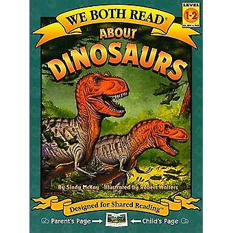 About Dinosaurs by Sindy McKay - Robert Walters - 9781891327544 Book