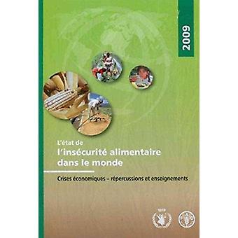 L'Etat de L'Insecurite Alimentaire Dans Le Monde 2009 - Crises Economi