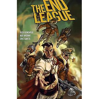 The End League Library Edition by Rick Remender - 9781506703732 Book
