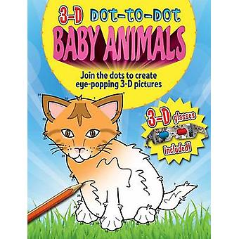 3-d Dot-to-dot - Baby Animals - Join the Dots to Create Eye-popping 3-D