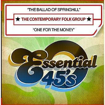 Współczesny Folk grupy - ballada Springhill / jeden dla pieniędzy USA import
