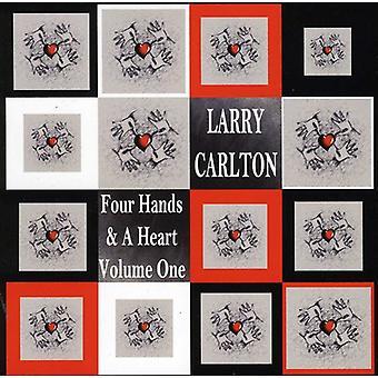 Larry Carlton - Carlton, Larry: Vol. 1-fire hænder & et hjerte [CD] USA importerer