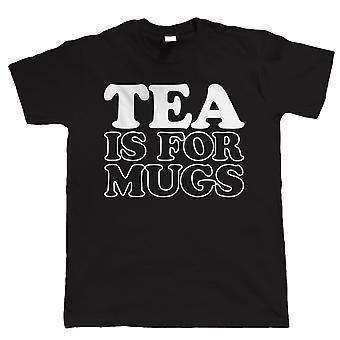 Tee ist für Tassen, Mens lustige T Shirt