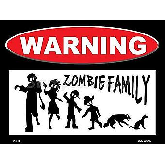 Warning Zombie Family Funny Metal Sign 305Mm X 225Mm