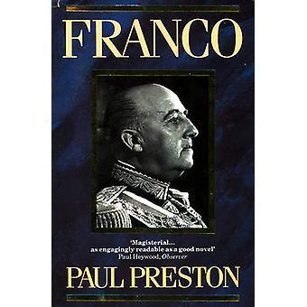 Franco - A Biography by Paul Preston - 9780006862109 Book