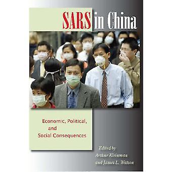 SARS in China - Prelude to Pandemic? by Arthur Kleinman - James L. Wat