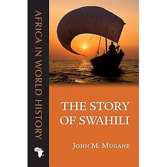 Historien om Swahili av John M. Mugane - 9780896802933 bok