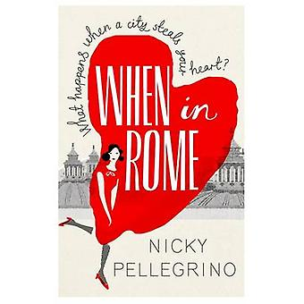 When in Rome by Nicky Pellegrino - 9781409136125 Book