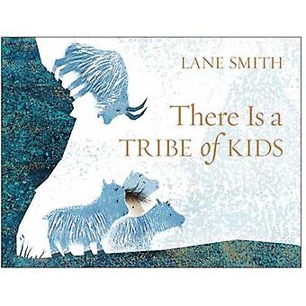 There is a Tribe of Kids (Main Market Ed.) by Lane Smith - 9781509812