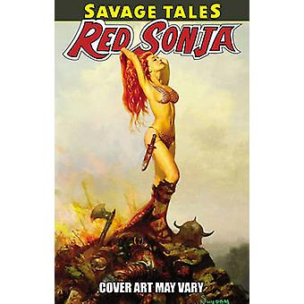 Savage Tales of Red Sonja by Michael Avon Oeming - Christos Gage - J.