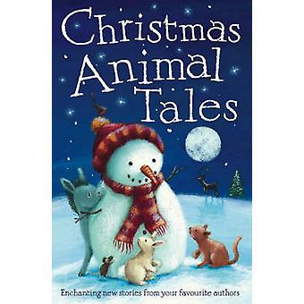 Christmas Animal Tales by Caroline Pedler - 9781847150271 Book