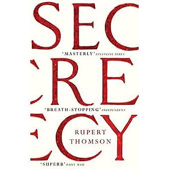 Secrecy by Rupert Thomson - 9781847084828 Book