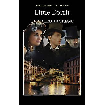 Little Dorrit (New edition) by Charles Dickens - Peter Preston - Habl