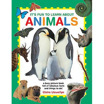 It's Fun to Learn About Animals by Claire Llewellyn - 9781861477019 B