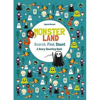 Monsterland - Search - Find - Count - A Scary Counting Book by Agnese B