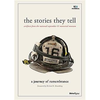 The Stories They Tell - Artifacts from the National September 11 Memor