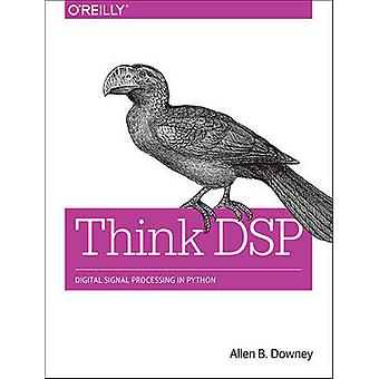 Think DSP - Digital Signal Processing in Python by Allen B. Downey - 9