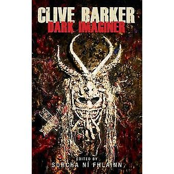 Clive Barker - sombre Imaginer par Clive Barker - Imaginer sombre - 97815261
