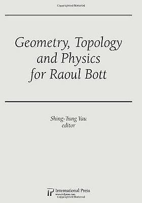 Geometry - Topology and Physics for Raoul Bott by Shing-Tung Yau - 97
