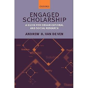 Engaged Scholarship: A Guide for Organizational and Social Research
