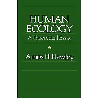 Human Ecology: A Theoretical Essay (Chicago Original Paperback)