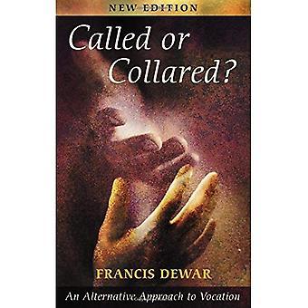 O nazwie lub Collared: alternatywne podejście do powołania