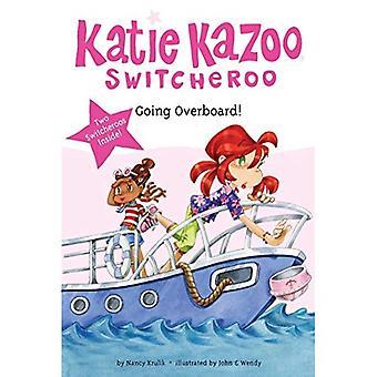 Going Overboard! (Katie Kazoo, Switcheroo